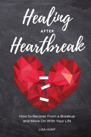 Healing After Heartbreak