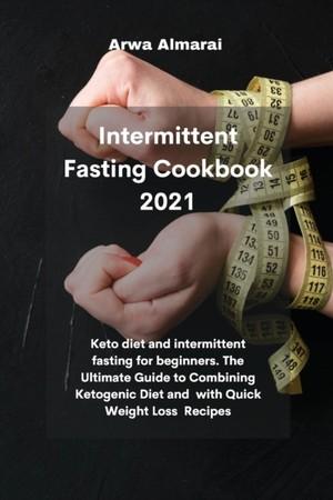 Intermittent Fasting Cookbook 2021