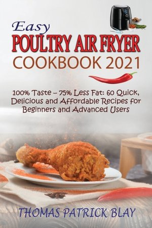 Easy Poultry Air Fryer Cookbook 2021