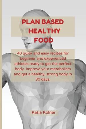 Plan Based Healthy Food