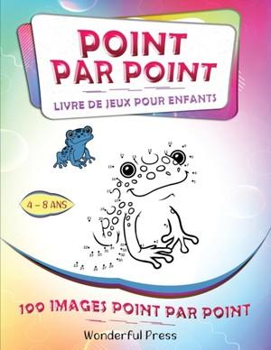 Point Par Point - Livre De Jeux Pour Enfants