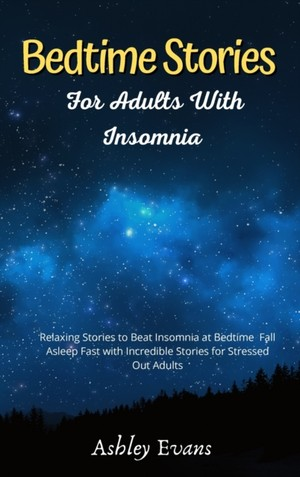 Bedtime Stories For Adults With Insomnia