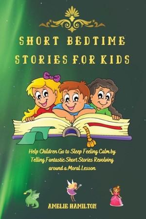 Short Bedtime Stories For Kids