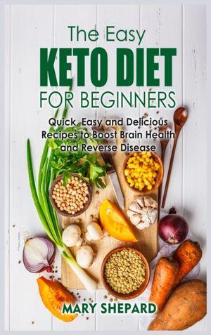 The Essential Keto Diet Cookbook