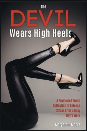 The Devil Wears High Heels
