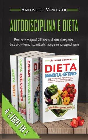 Autodisciplina E Dieta