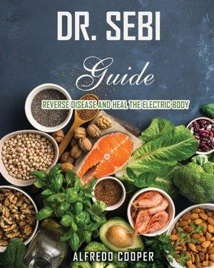 Dr. Sebi Guide