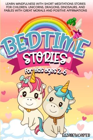 Bedtime Stories For Kids Ages 2-6