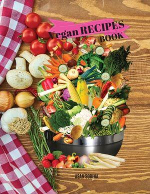 Vegan Recipes Book, Favorite Vegan Recipes Book, Appetizers