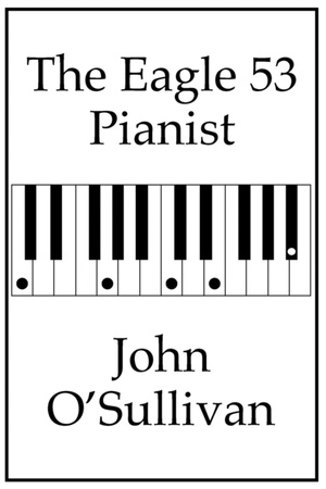 The The Eagle 53 Pianist