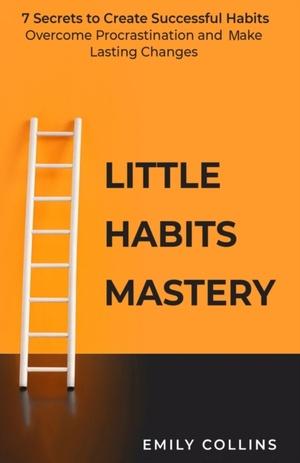 Little Habits Mastery