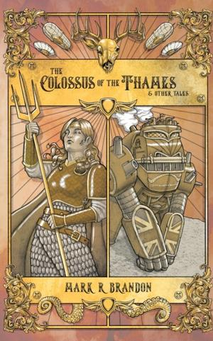 The Colossus Of The Thames & Other Tales
