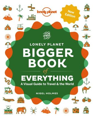 Bigger book of everything-Visual guide to travel & the world