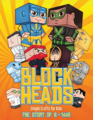 Simple Crafts For Kids (block Heads - The Story Of S-1448)