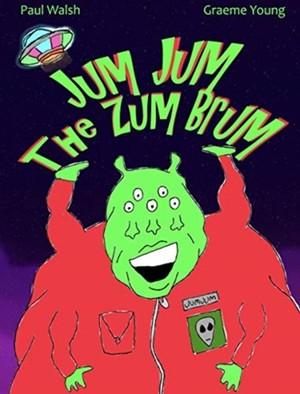 Jum Jum The Zum Brum