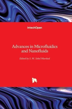 Advances in Microfluidics and Nanofluids