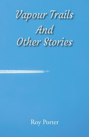 Vapours In The Sky And Other Stories