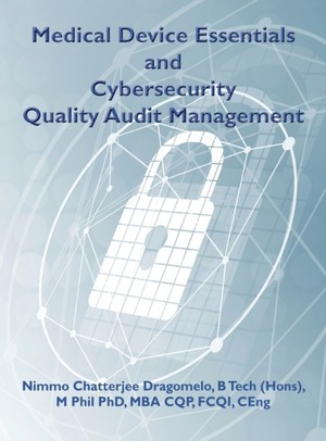 Medical Device Essentials And Cyber Security Audit Management