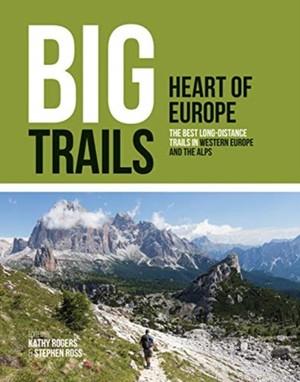 Big Trails: Heart Of Europe