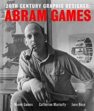 20th Century Graphic Designer: Abram Games