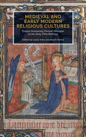 Medieval And Early Modern Religious Cultures