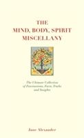 Mind, Body Spirit Miscellany