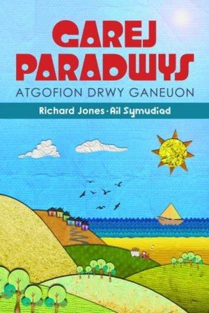 Atgofion Drwy Ganeuon: Garej Paradwys