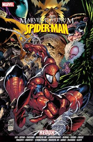 Marvel Platinum: The Definitive Spider-man Redux