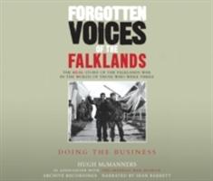 Forgotten Voices Of The Falklands Part 3
