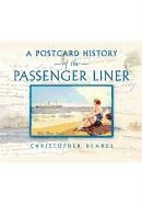 Postcard History Of The Passenger Liner