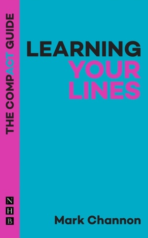 Learning Your Lines: The Compact Guide