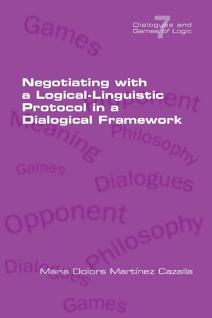Negotiating With A Logical-linguistic Protocol In A Dialogical Framework