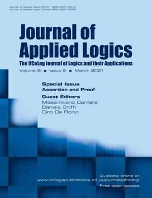 Journal Of Applied Logics. The Ifcolog Journal Of Logics And Their Applications. Volume 8, Issue 2, March 2021. Special Issue Assertion And Proof