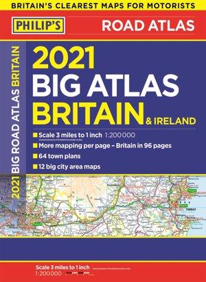 2021 Philip's Big Road Atlas Britain And Ireland
