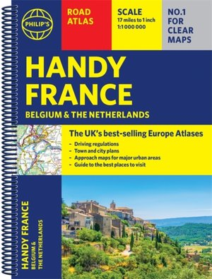 Philip's Handy Road Atlas France, Belgium And The Netherlands