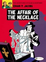 Blake & Mortimer Vol.7: The Affair Of The Necklace