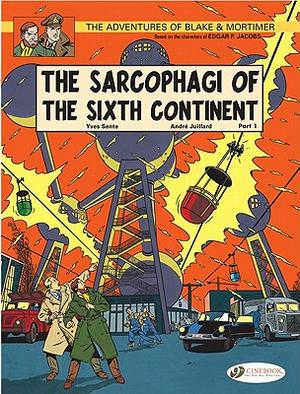 Blake & Mortimer Vol.9: The Sarcophagi Of The Sixth Continent Pt1