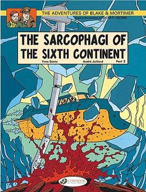 Blake & Mortimer Vol.10: The Sarcophagi Of The Sixth Continent Pt2