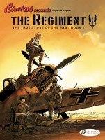 Regiment, The - The True Story Of The Sas Vol. 1