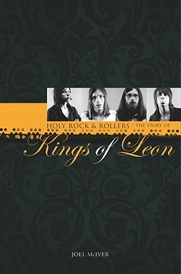 """Story Of """"kings Of Leon"""""""
