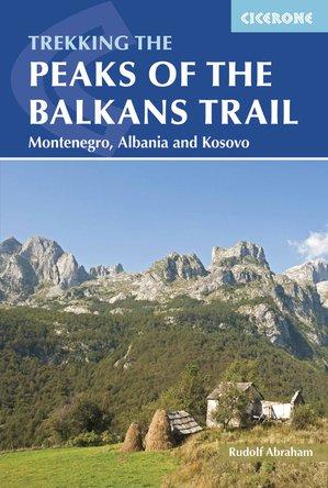 Peaks of the Balkans Trail / Montenegro,Albania & Kosovo