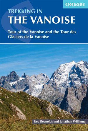 Trekking In The Vanoise