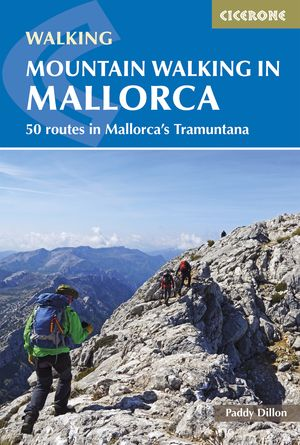 Mallorca mountain walking/50 routes in Mallorca'sTramuntana