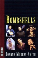 Bombshells: Six Monologues For Women