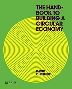 The Handbook to Building a Circular Economy