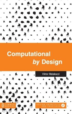 Computational By Design