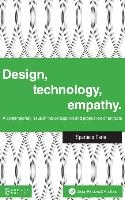 Design, Technology, Empathy