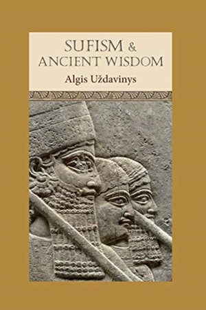 Sufism And Ancient Wisdom