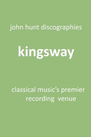 Kingsway - Classical Music's Premier Recording Venue
