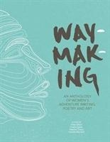 Waymaking